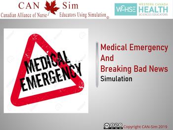 Medical Emergency & Breaking Bad News